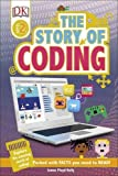 The Story of Coding (DK Readers Level 2)