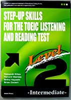 一歩上を目指すTOEIC LISTENING AND READING TEST Level2 Intermediate