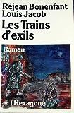 Les Trains d Exils
