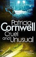 Cruel And Unusual (Kay Scarpetta)
