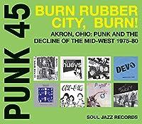 Punk 45 Vol.4: Burn Rubber Cit