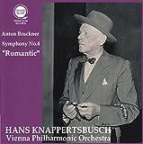 ブルックナー : 交響曲 第4番 「ロマンティック」 (Anton Bruckner : Symphony No.4 ''Romantic'' / Hans Knappertsbusch | Vienna Philharmonic Orchestra) [CD]