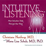 Intuitive Listening: How Intuition Talks Through Your Body