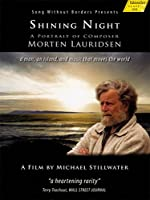 Shining Night: Portrait of Composer Morten Laurids [DVD]