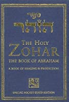 The Holy Zohar: The Book of Abraham