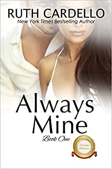 Always Mine (The Barrington Billionaires Book 1) by [Cardello, Ruth]