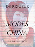 Modes China (De Rigueur Book 5) (English Edition)