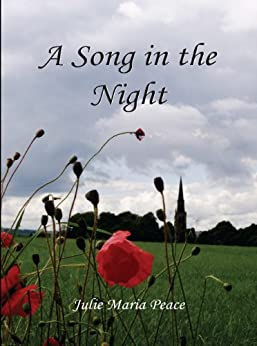 A Song in the Night by [Peace, Julie Maria]