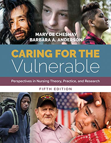 Download Caring for the Vulnerable: Perspectives in Nursing Theory, Practice, and Research 1284146812