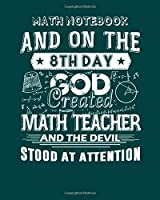 Math Notebook: math is as simple as pi - 50 sheets, 100 pages - 8 x 10 inches
