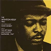 Live at Left Bank 1967 by Wynton Kelly