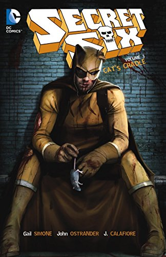 Secret Six Vol. 3: Cat's Cradle