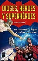 Dioses, héroes y superheroes / Gods, Heroes and Superheroes (Cómic)