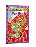 The Magic School Bus Has a Heart (Scholastic Readers)