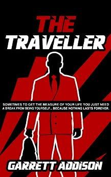 The Traveller by [Addison, Garrett]