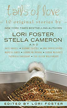 Tails of Love (SBC Fighters) by [Foster, Lori, Cameron, Stella, McCarty, Sarah, MacMeans, Donna, Castell, Dianne]