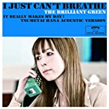 I Just Can't Breath...(初回限定盤)
