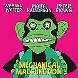 Mechanical Malfunction