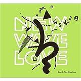 ニュー・ウェーブ・ラブ(DVD付)