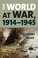 The World at War, 1914-1945