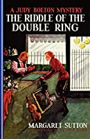 Riddle of the Double Ring #10 (Judy Bolton)