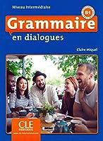 Grammaire en dialogues. Niveau intermédiaire - 2ème édition. Schuelerbuch + mp3-CD + Online