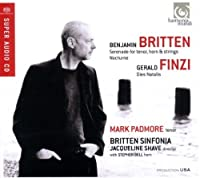 Britten: Serenade for tenor horn and strings; Finzi: Dies Natalis by Mark Padmore (2012-06-23)