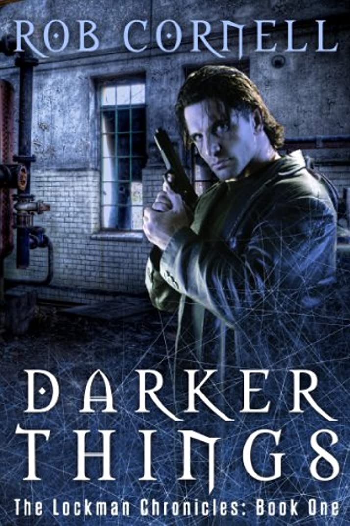 違反する眠っている系譜Darker Things (The Lockman Chronicles Book 1) (English Edition)