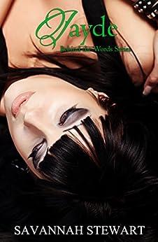 Jayde (Behind the Words Book 2) by [Stewart, Savannah]