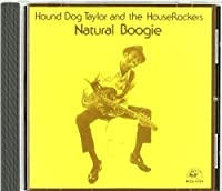 Natural Boogie by HOUND DOG TAYLOR (1989-12-05)