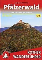 Pfaelzerwald: und Deutsche Weinstrasse. 50 Touren. Mit GPS-Tracks