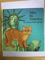 Max in America (Max the Cat Series)