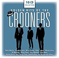 Golden Hits of the Crooners by Various Artists