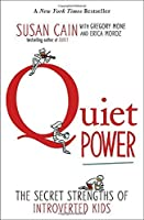 Quiet Power: The Secret Strengths of Introverted Kids【洋書】 [並行輸入品]