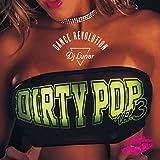 DIRTY POP -Dance Revolution- Vol.3 -