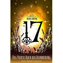 17 - Das vierte Buch der Erinnerung (Die Bücher der Erinnerung 4) (German Edition)