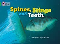 Spines, Stings and Teeth (Collins Big Cat)