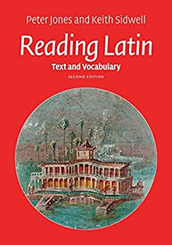 Reading Latin: Text and Vocabulary by [Jones, Peter, Sidwell, Keith]