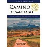 Camino de Santiago, Camino Frances: St Jean - Santiago - Finisterre (Village to Village Guide)