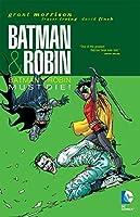Batman & Robin, Vol. 3: Batman & Robin Must Die (Batman & Robin (Paperback)) by Grant Morrison(2012-05-08)