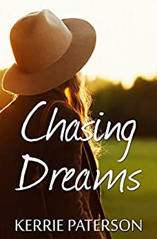 Chasing Dreams (Hope Creek Book 2) by [Paterson, Kerrie]