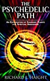 The Psychedelic Path: An Exploration of Shamanic Plants for Spiritual Awakening 画像