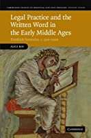 Legal Practice and the Written Word in the Early Middle Ages: Frankish Formulae, c. 500-1000 (Cambridge Studies in Medieval Life and Thought: Fourth Series)