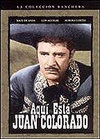 Aqui Esta Juan Colorado [北米版 DVD リージョン1]