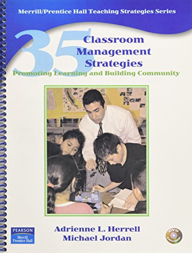 Download 35 Classroom Management Strategies: Promoting Learning and Building Community (Teaching Strategies Series) 0130990760