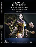 How to Body Paint - The Art of Painting Skin