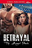 Betrayal [The Angel Pack] (Siren Publishing Allure ManLove)