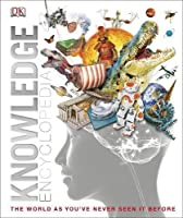 Knowledge Encyclopedia (Dk Knowledge)