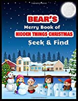 BEAR'S Merry Book of HIDDEN THINGS CHRISTMAS Seek & Find: High Quality Coloring, Hidden Pictures