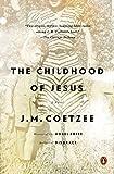 The Childhood of Jesus: A Novel (English Edition)